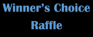Winners Choice Raffle