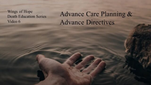 Advance Care Planning and Advance Directives